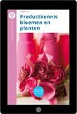 Productkennis bloemen en planten